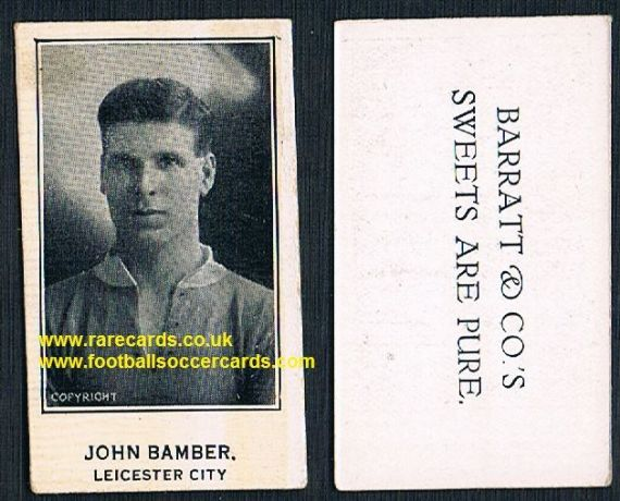 1926 John Bamber GLOSSY VARNISH Leicester City Barratt's Sweets Are Pure card